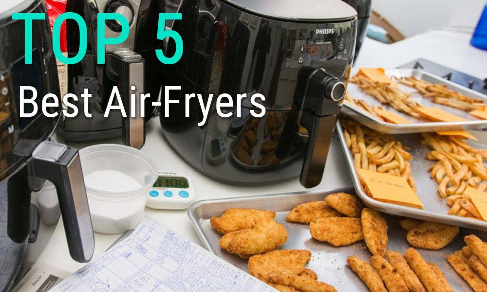Best Air Fryers 2020.Top 5 Best Air Fryers 2020 For Small Or Large Meals Going