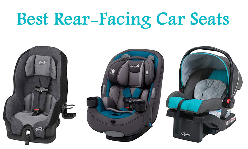 5 Best Rear Facing Car Seats For Safety And Comfort