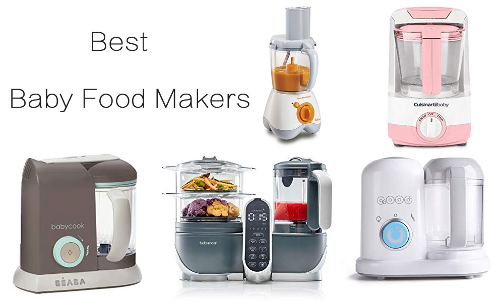 6 Best Baby Food Makers 2020 Check Out The List